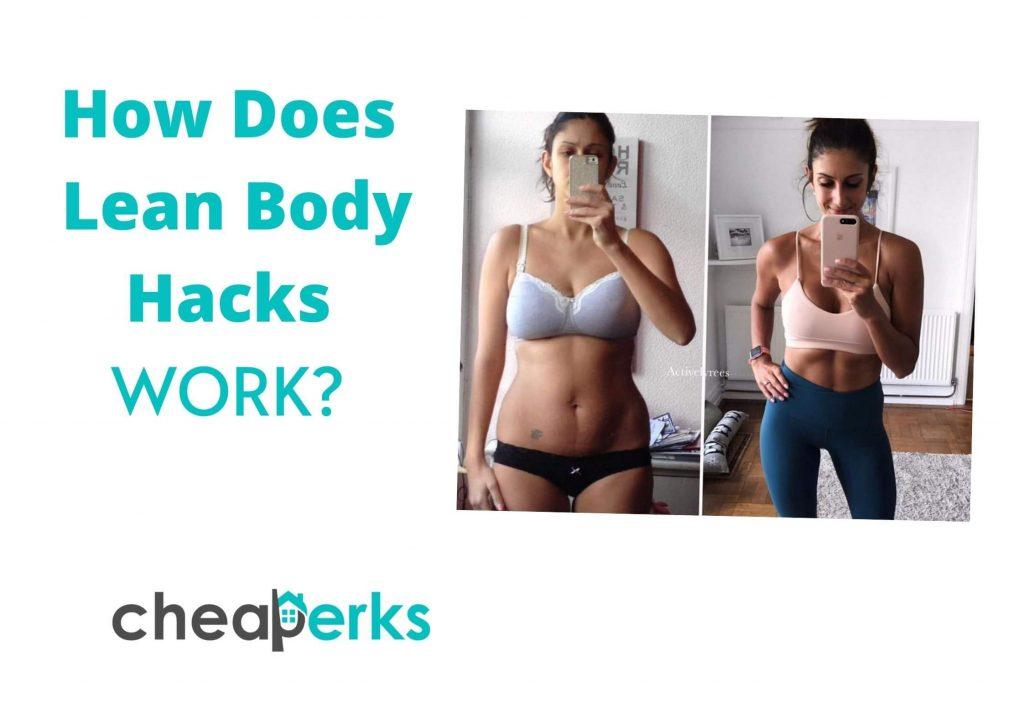 How Does Lean Body Hacks WORK_