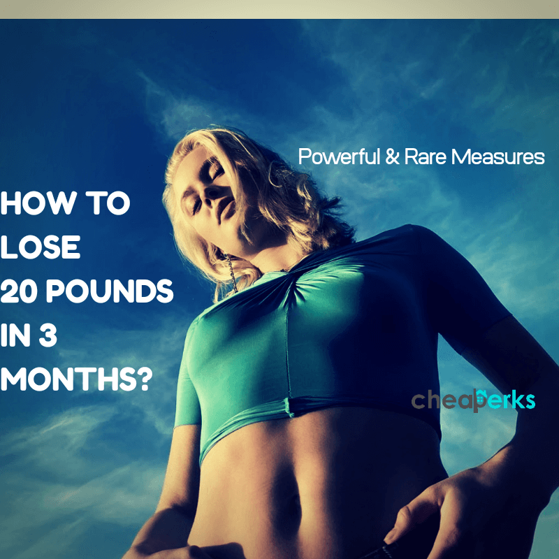 How to Lose 20 Pounds in 3 Months? Only Robust & Rare ...