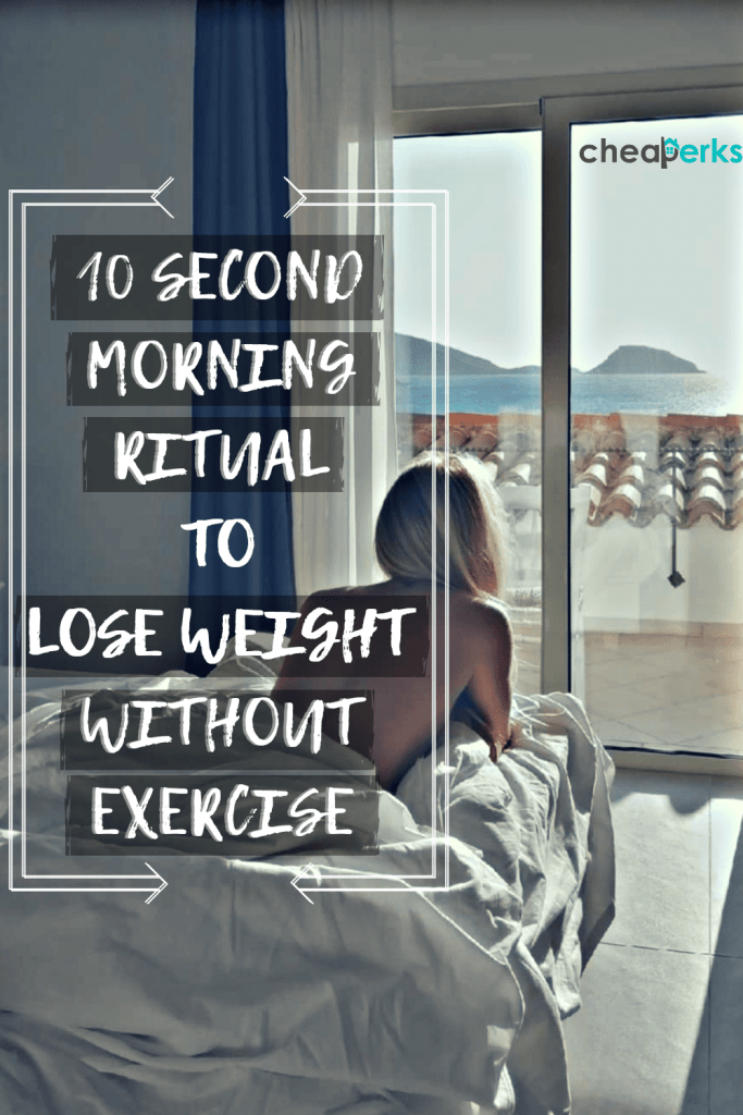 10 Second Morning Ritual - weight loss without exercise