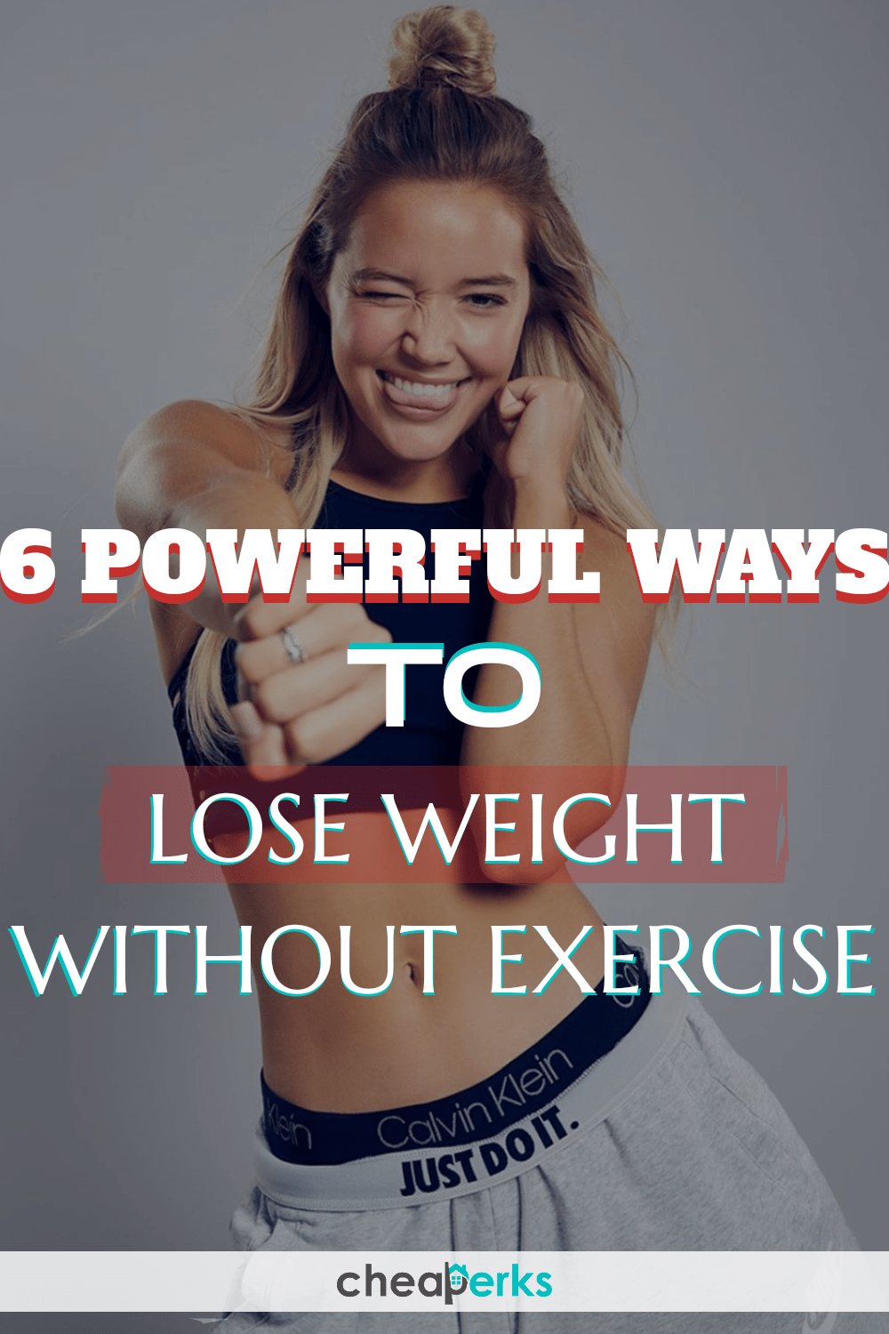6 Powerful Ways to Lose Weight without Exercise