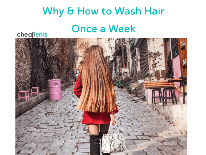 wash hair once a week