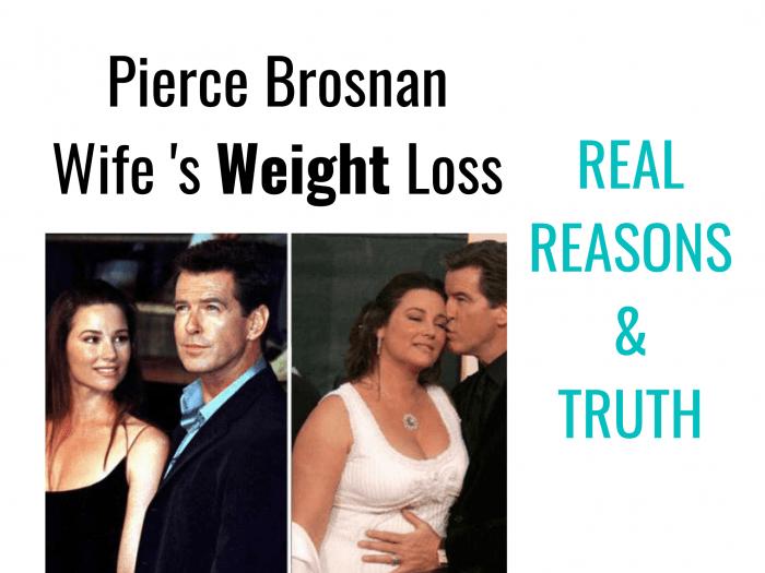 Pierce Brosnan Wife Weight Loss
