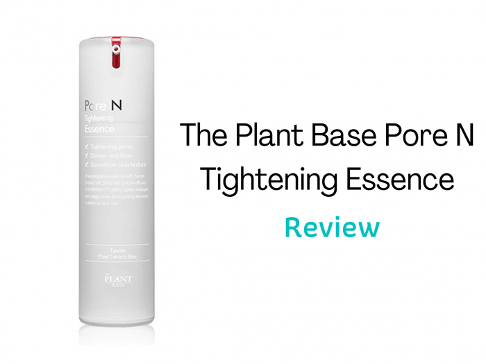 The Plant Base Pore N Tightening Essence Review