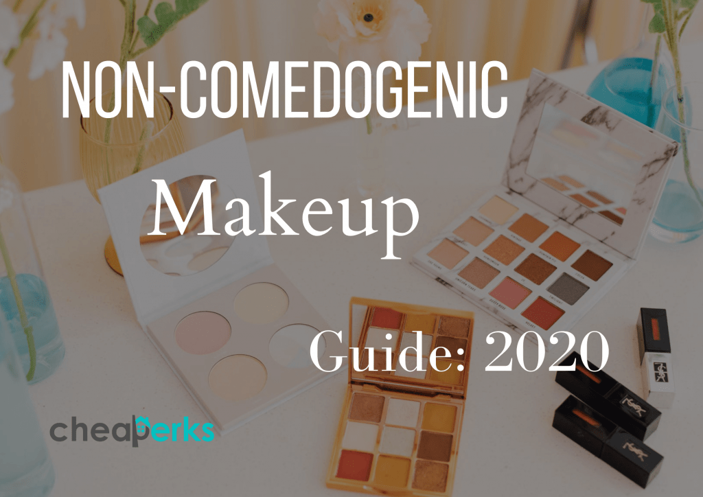 Non-Comedogenic Makeup