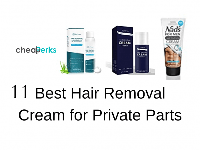 11 Best Hair Removal Cream for Private Parts